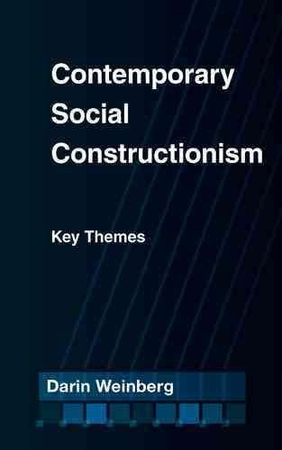 Contemporary Social Constructionism: Key Themes