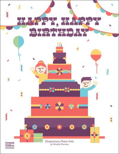 ComposeCreate.com – Happy, Happy Birthday Sheet Music Download $2.99 Single Use
