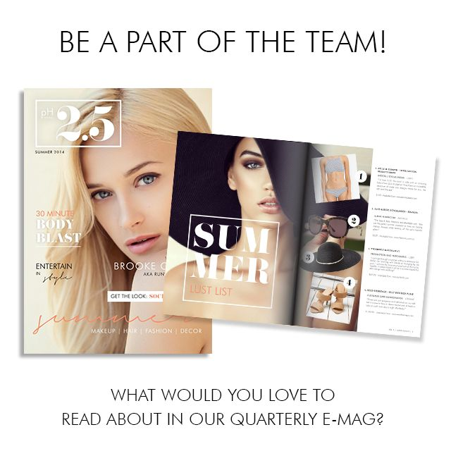 What would you love to read about in our quarterly e-Mag? We would love to hear your thoughts xx