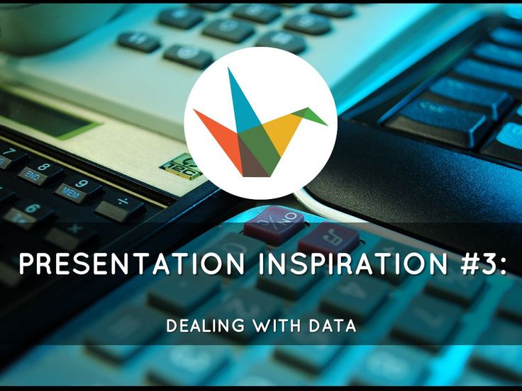 Presentation Software that Inspires | Haiku Deck: Presentation Inspiration #3: Dealing with Data