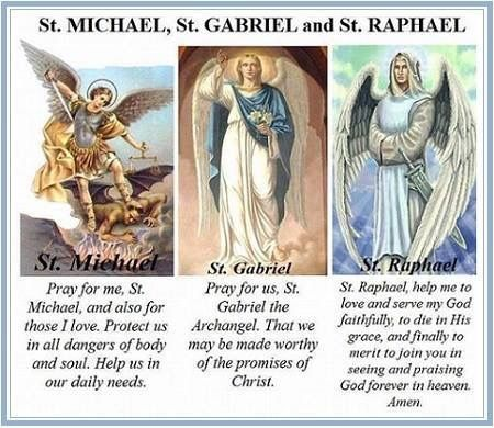 Prayers to Sts. Michael, Gabriel and Raphael.