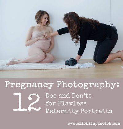 Pregnancy Photography: Dos and Don'ts for Flawless Maternity Portraits by Sue Bryce via Click it Up a Notch