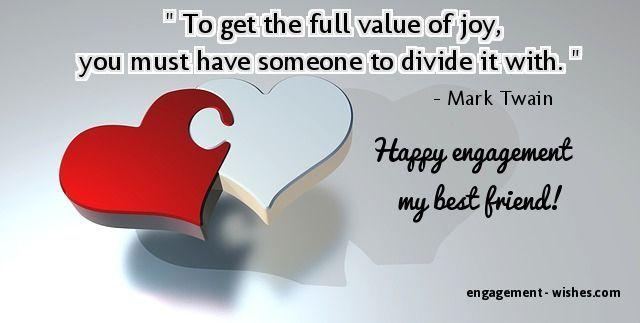 For Best Friend Best Friend Engagement Quotes Happy Engagement