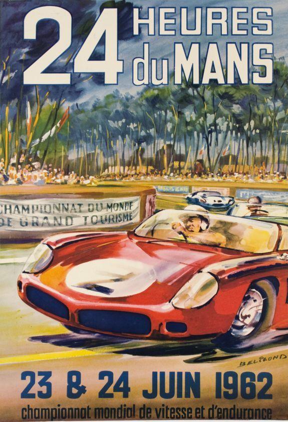 """Le Mans, 24h du Mans 23 et 24 Juin 1962 (by Beligond Michel / 1962) """"24 Hours of Le Mans 1962"""", original poster for the world famous car race."""