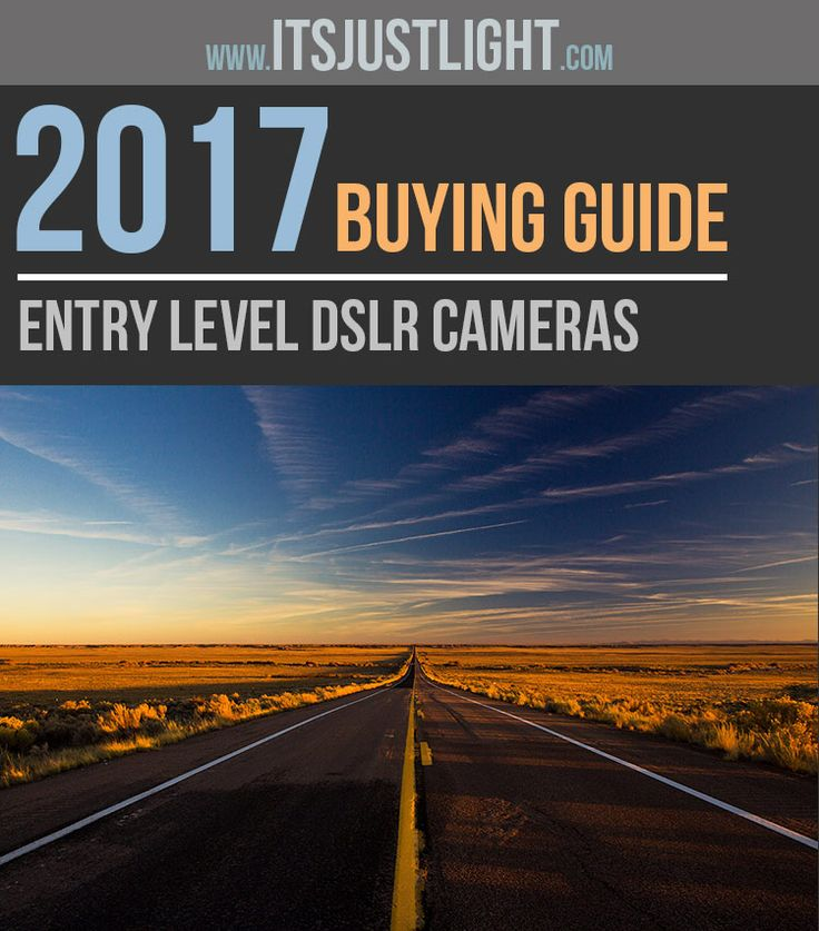 Our buying guide to the best entry-level DSLR Cameras for beginners in 2017 from Canon, Nikon, Sony, and Pentax with tips and advice to help you buy.