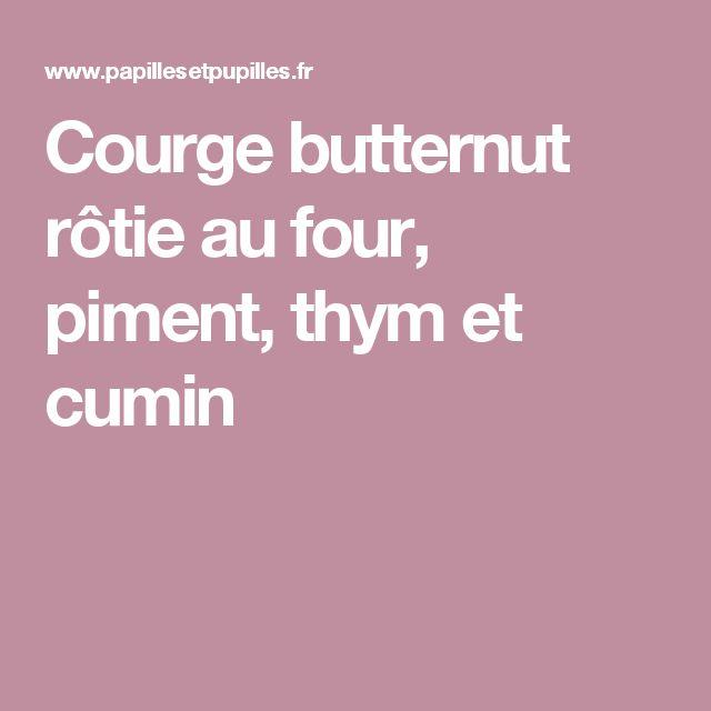 Courge butternut rôtie au four, piment, thym et cumin