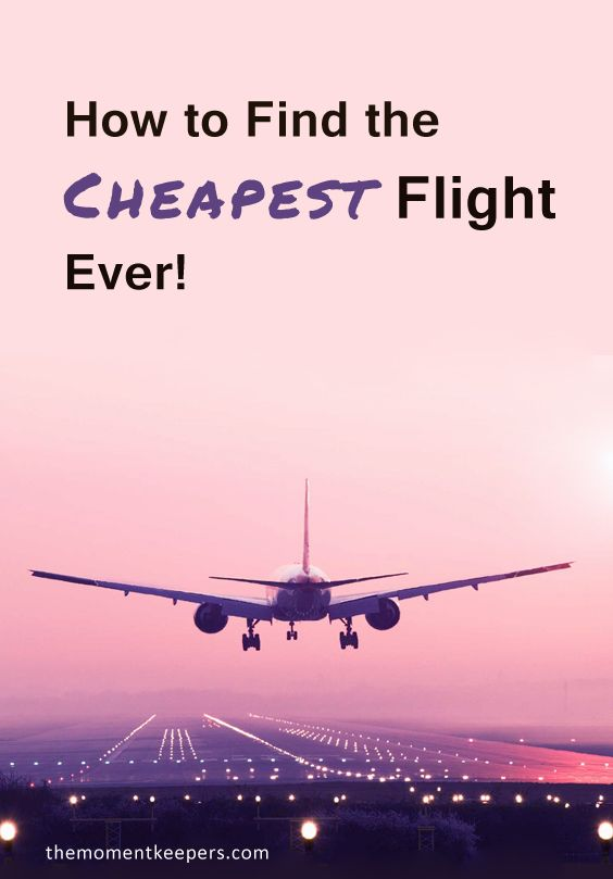 Finding the cheapest flight is never an easy task. But if you're willing to put in a little time and effort, you could save big on your next flight. #travel #tips #hack #budget #flight #cheap #booking