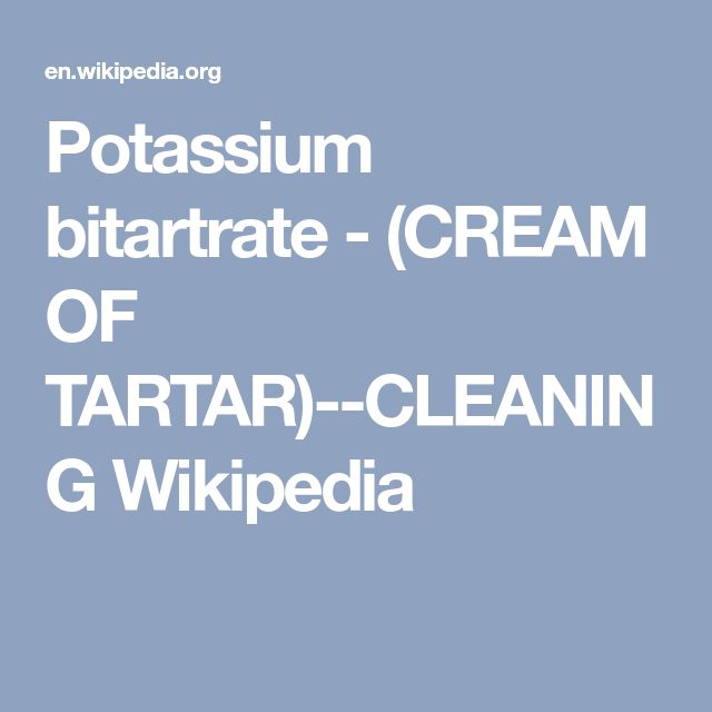 Potassium bitartrate - (CREAM OF TARTAR)--CLEANING   Wikipedia