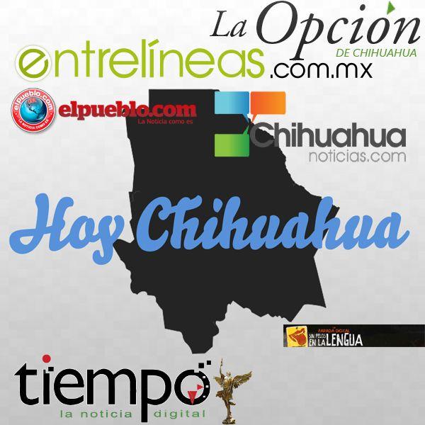 Noticias de Hoy en Chihuahua en  http://hoychihuahua.com  @hoyChihuahua