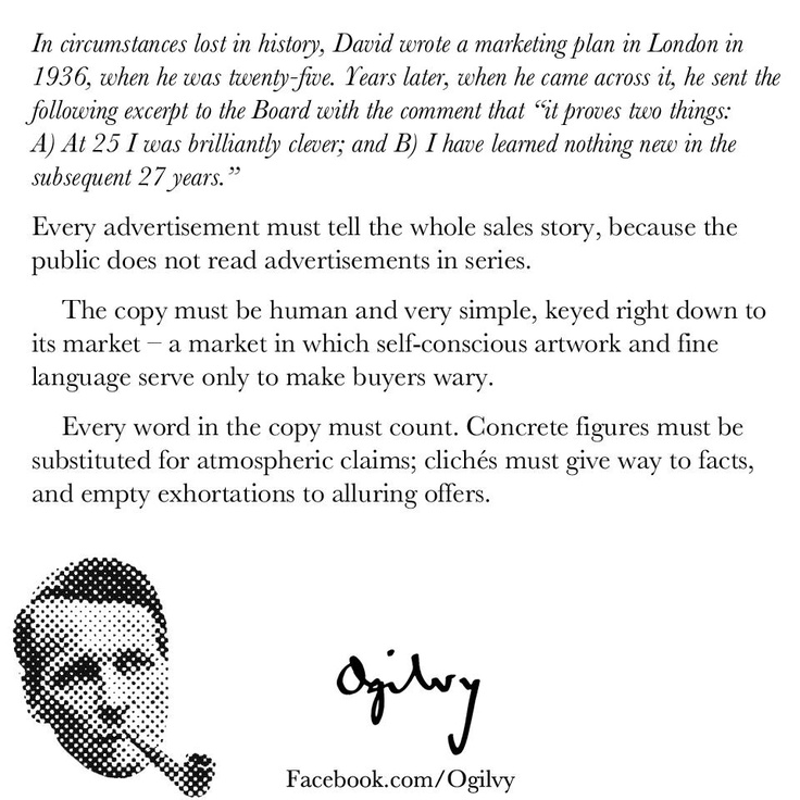In circumstances lost in history, #DavidOgilvy wrote a marketing plan in London in 1936, when he was twenty-five...  Years later, when he came across it, he sent the following excerpt to the Board... #Advertising #Legend