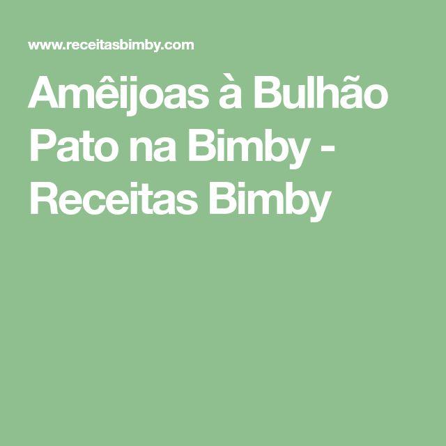 Amêijoas à Bulhão Pato na Bimby - Receitas Bimby
