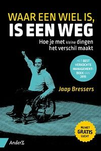 Waar een wiel is, is een weg - Managementboek.nl