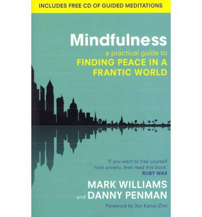 A book and CD package. Mindfulness reveals the secrets of lifelong happiness and details a unique programme developed by Oxford University psychologist Professor Mark Williams with colleagues around the world.