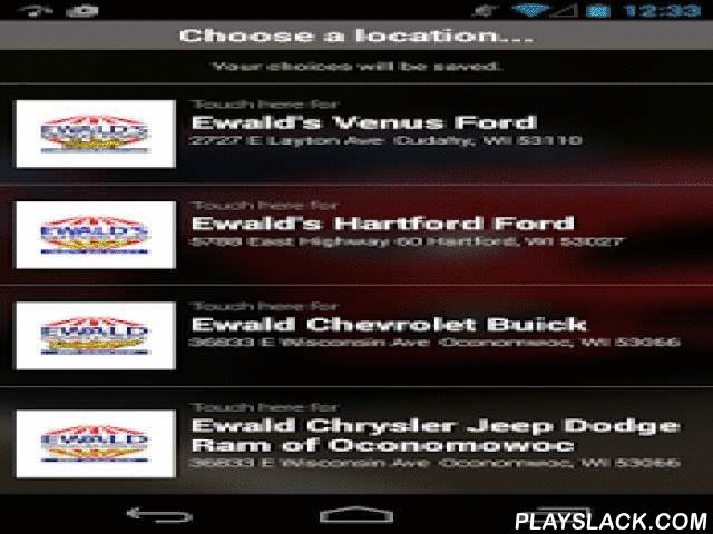 Ewald Automotive Group  Android App - playslack.com ,  Ewald Automotive Group has been serving the transportation needs of Milwaukee and the entire state of Wisconsin since 1964. Ewald has an extensive inventory of new and used vehicles. Cars, Trucks, SUVs/Crossovers, Vans, Commercial Vehicles, Certified Used Cars and a great line up of budget vehicles stock all our lots at our seven locations each and every day! We proudly offer Chrysler, Jeep, Dodge, Ram, Chevrolet, Ford, Buick, Kia and…