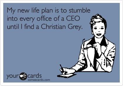 ;-) Hello, Mr, Grey?