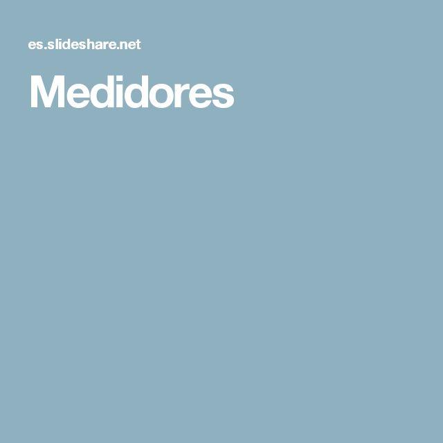 Medidores