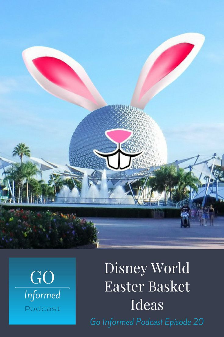 The 25 best disney world gifts ideas on pinterest disney world disney world easter basket ideas go informed podcast episode 020 0 negle Choice Image