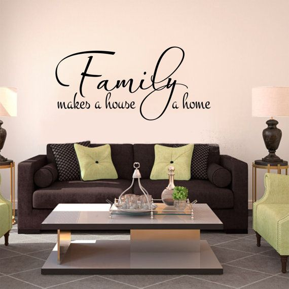 Best Family Wall Sayings Ideas On Pinterest Wall Sayings - Custom vinyl decal application instructionshow to apply wall decals windafurniture