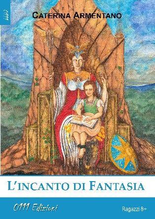 La biblioteca di Eika: Recensione: L'incanto di Fantasia
