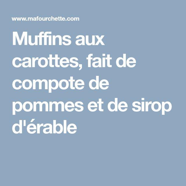 Muffins aux carottes, fait de compote de pommes et de sirop d'érable