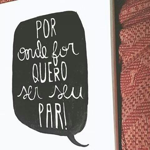 Quero Ser Seu Par Música Quotes Words E Love