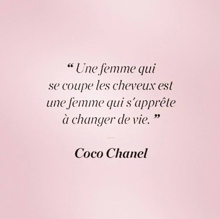 A woman who cuts her hair is about to change her life. | Coco Chanel