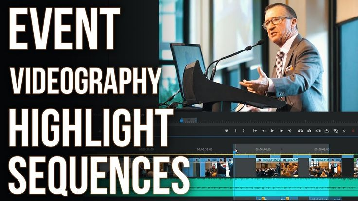 Event Videography Tutorial - Highlight sequence editing