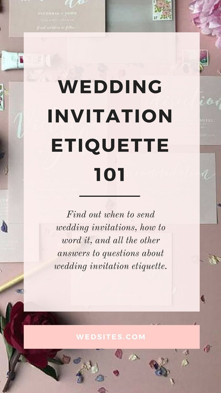 Wedding Invitation Etiquette 101 Wedsites Blog Wedding Invitation Etiquette Wedding Invitation Ettiquette Invitation Etiquette