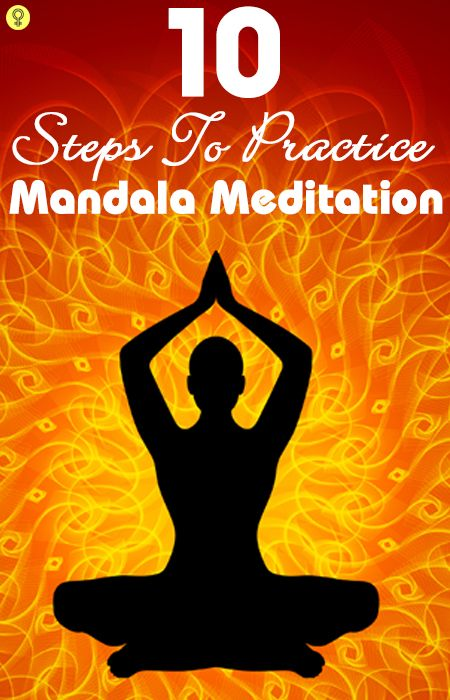 Ten Simple Steps To Practice Mandala Meditation For Relaxing Your Mind