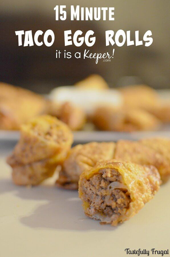 Taco Egg Rolls - This quick and easy recipe is ready in 15 minutes and can be an appetizer or main dish!