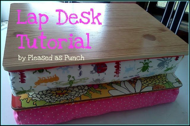 Lap Desk Tutorial - I am SO going to try making this! Now, if only I could find a good, hard surface to use for the top... Update: Found one! I got an old cafeteria tray from a thrift store. My first lap-desk isn't exactly pretty, but I am SO thankful that I found this tutorial!! Thank you so much!!!