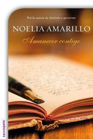 Amanecer contigo - Noelia Amarillo