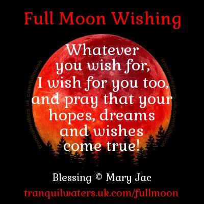 Full Moon Wishing - Full Moon Dates - Wishing Prayer