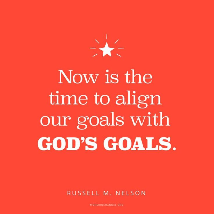"""""""Now is the time to align our goals with God's goals. His work and His glory—'to bring to pass the immortality and eternal life of man'—can become ours. We are to emulate the example of the Lord, to love as He did, to pray as He did, and to endure to the end as He did."""" From #PresNelson's pinterest.com/pin/24066179230963800 inspiring #LDSconf facebook.com/223271487682878 message lds.org/general-conference/2005/04/now-is-the-time-to-prepare. #ShareGoodness"""