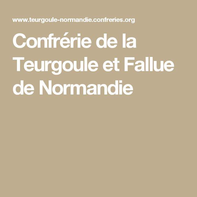 Confrérie de la Teurgoule et Fallue de Normandie