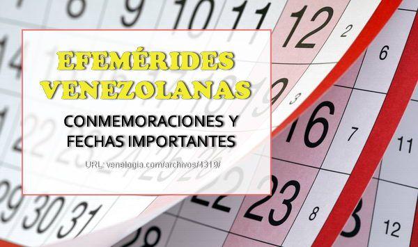 Efemérides venezolanas, conmemoraciones y fechas patrias