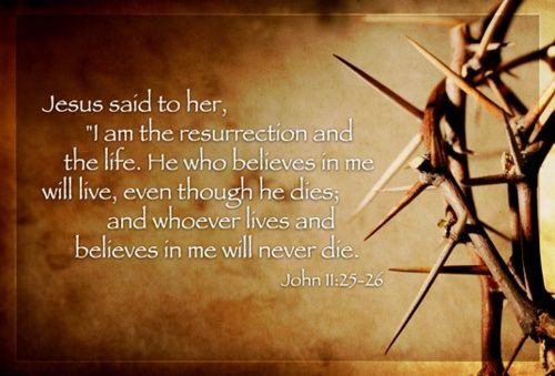 "John 11:25-26   ... die. Do you believe this?"" John 11:25-26 #JesusFirst #JesusOnly"