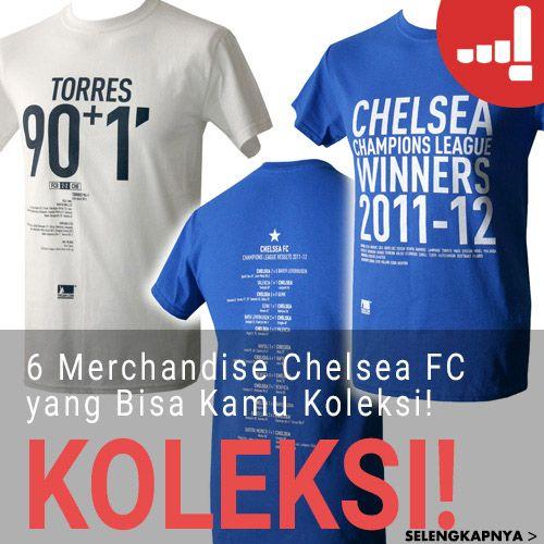 Artikel Lulu: 6 Merchandise Chelsea FC yang Bisa Kamu Koleksi!