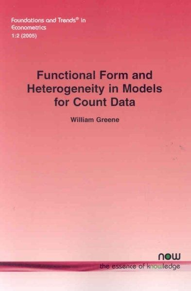 Functional Form and Heterogeneity in Models for Count Data
