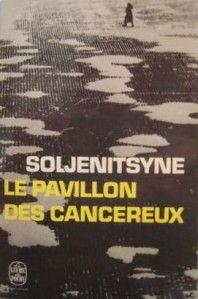 Le pavillon des cancéreux d'Alexandre Soljenitsyne
