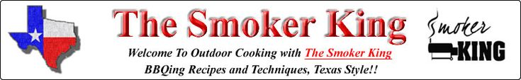 Smoker King.com - This website is dedicated to providing you with barbecue information including BBQ recipes and techniques, grilling recipes and techniques, smoker recipes, information about bbq recipes, barbecue mops, and barbeque rubs; basically anything concerning BBQ