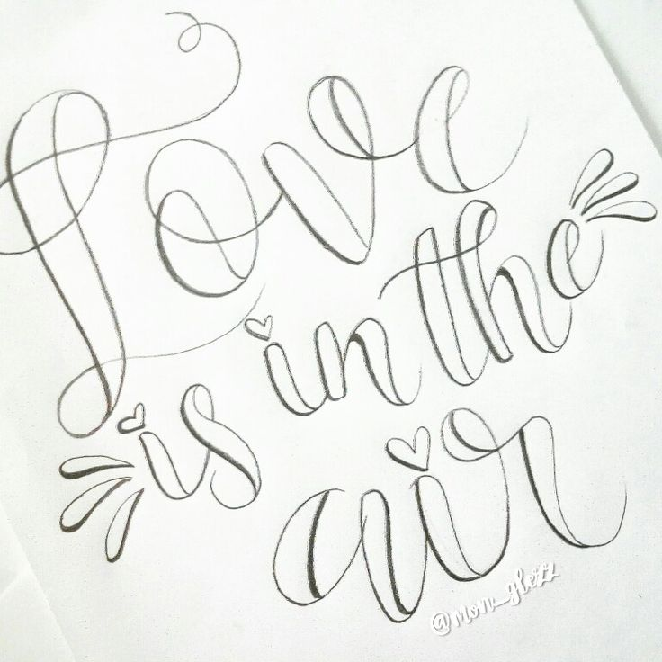 Instagram: mon_glezz Lettering Challenge Lettering sketch Love is un the air Lettering Dibujo Lettering