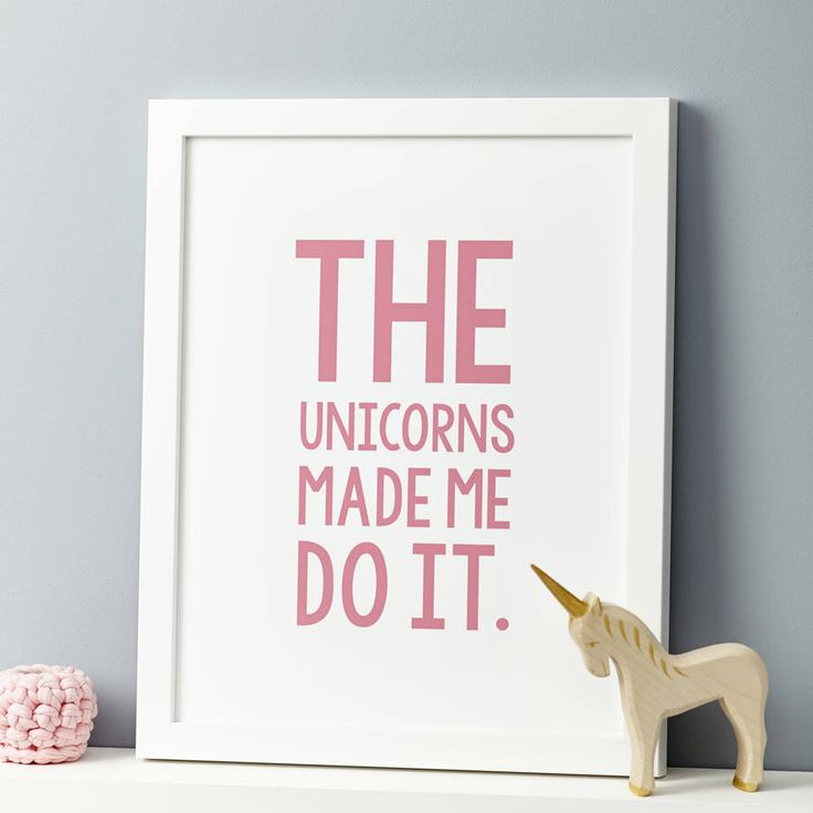 A beautiful and fun print with the quote 'the unicorns made me do it.' printed in a capital font.Perfect to decorate a baby's nursery or child's ro...