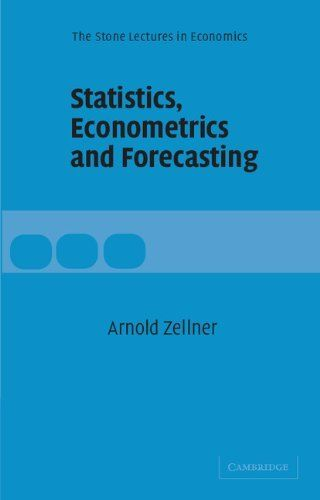 Statistics, Econometrics and Forecasting (The Stone Lectures in Economics) by Arnold Zellner. $44.00. Publication: March 29, 2004. Publisher: Cambridge University Press (March 29, 2004). Author: Arnold Zellner. Series - The Stone Lectures in Economics