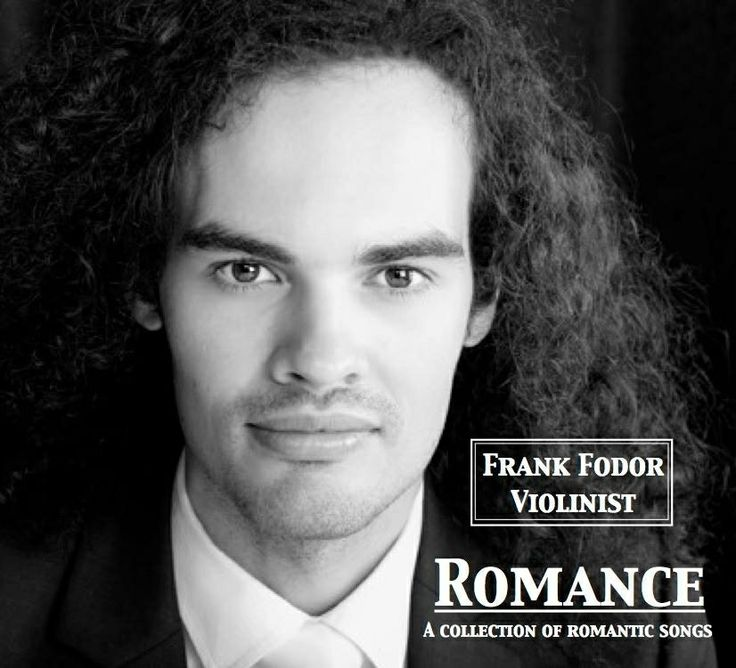 Frank Fodor Violinist.  Franks amazing new album 'Romance' A collection of romantic songs is available to purchase. www.frankfodorviolinist.com  Frank has a Facebook page  Frank Fodor Violinist .. Click LIKE  please.