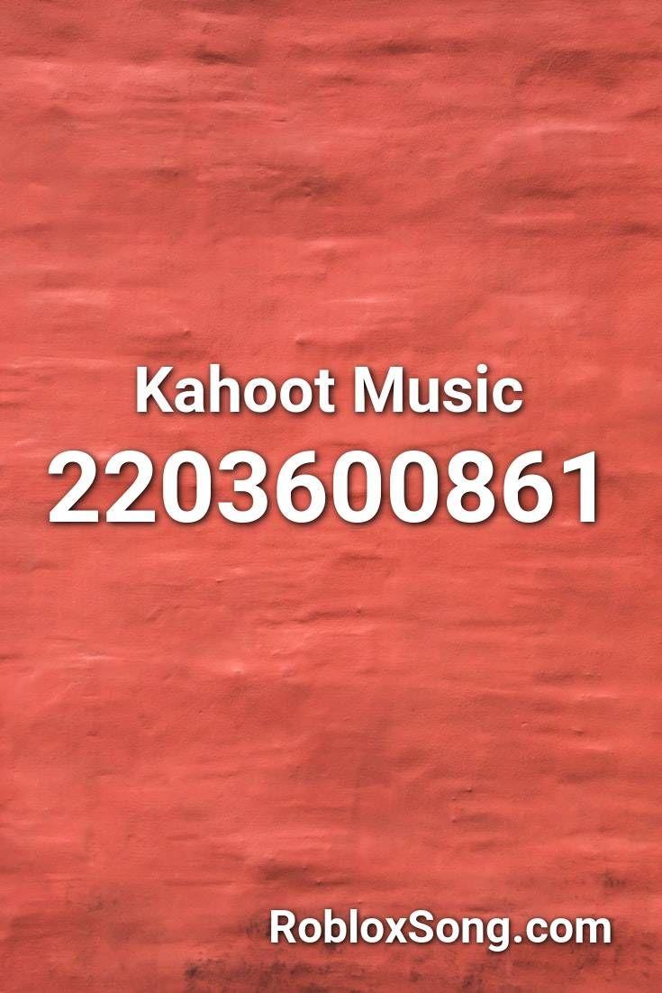 Roblox Kahoot Theme Kahoot Music Roblox Id