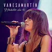 """RADIO   CORAZÓN  MUSICAL  TV: VANESA MARTÍN PRESENTA NUEVO SINGLE """"HÁBITO DE TI""""..."""