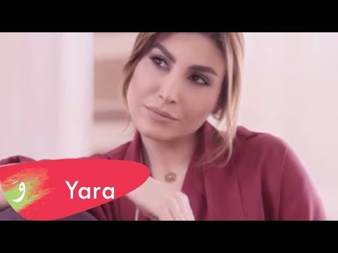 Yara - Ma Baaref - Official Video Clip - يارا - ما بعرف - YouTube
