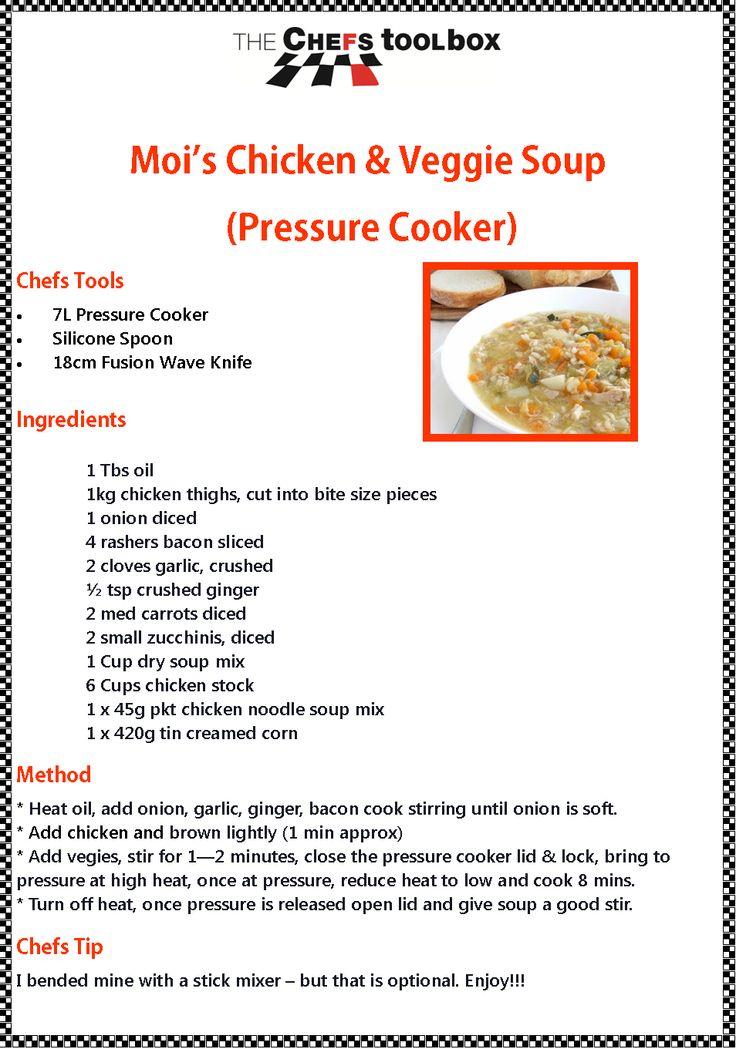 Moi's Chicken Veggie Soup - Pressure Cooker http://julieashworth.onlinekitchenware.net.au/