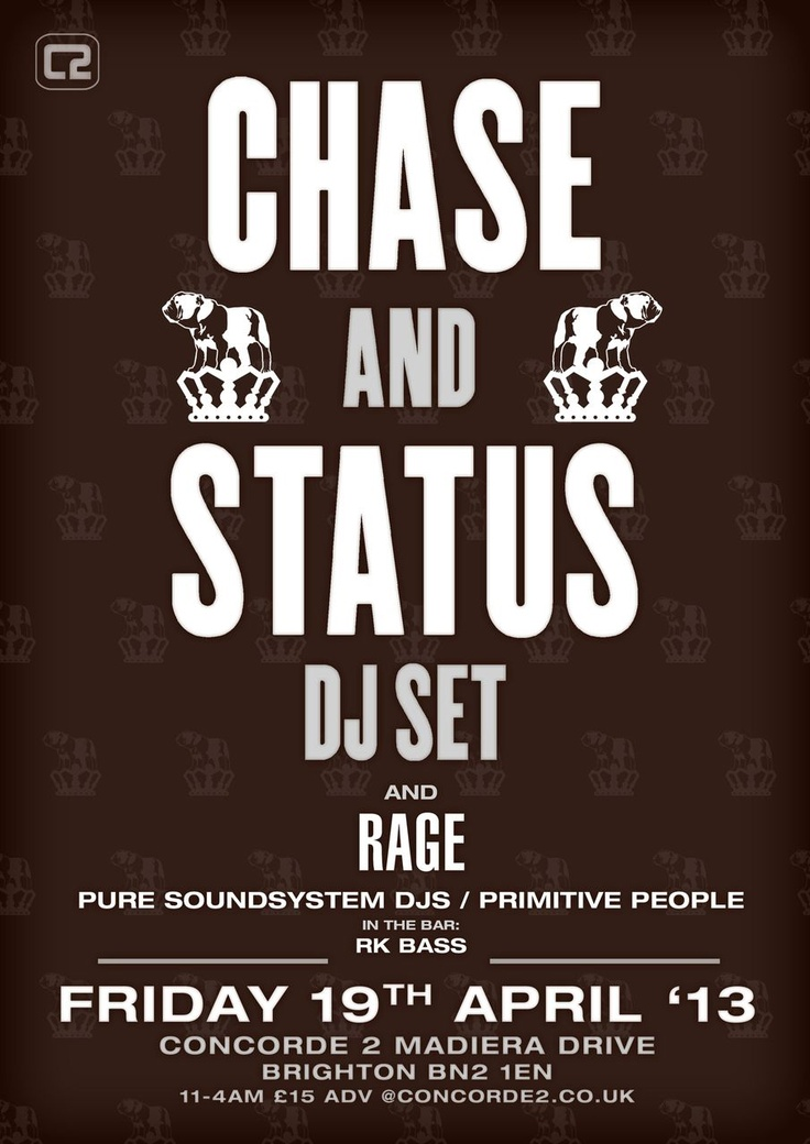 We are super excited for the return of Chase & Status at Concorde2 on Fri 19th April for an exclusive DJ set alongside Rage & more! Tickets are very close to selling out so if you are planning on coming down to this event don't hang around... Click the image to buy now!